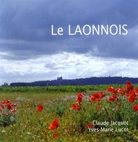 Claude Jacquot et Yves-Marie Lucot - Le Laonnois.