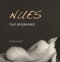 Claude Jacquot - Nues tout simplement.