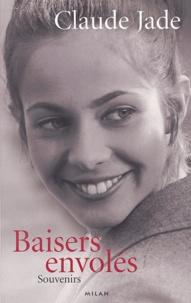Claude Jade - Baisers envolés - Souvenirs.