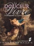 Claude Jamain - La Douceur de vivre - D'une esthétique de la grâce au XVIIIe siècle.