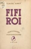 Claude Jamet - Fifi roi.