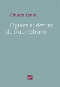 Figures et destins du traumatisme.pdf