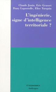 Claude Janin et Eric Grasset - L'ingénierie, signe d'intelligence territoriale ?.