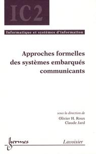 Claude Jard - Approches formelles des systèmes embarqués communicants.