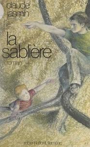 Claude Jasmin - La sablière.