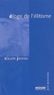 Claude Javeau - Eloge de l'élitisme.