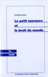 Claude Javeau - Le petit murmure et le bruit du monde.