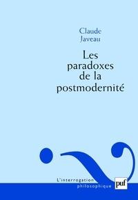 Claude Javeau - Les paradoxes de la postmodernité.