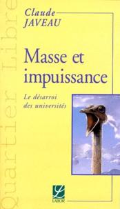 Claude Javeau - Masse et impuissance - Le désarroi des universités.