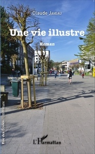 Claude Javeau - Une vie illustre.