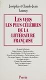Claude-Jean Launay et Josepha Launay - Les vers les plus célèbres de la littérature Française.