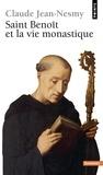 Claude Jean-Nesmy - Saint Benoît et la Vie monastique.
