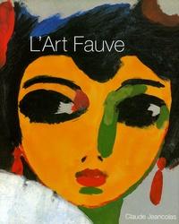 Claude Jeancolas - L'Art Fauve.