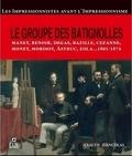 Claude Jeancolas - Le groupe des Batignolles - Les impressionnistes avant l'impressionnisme.