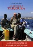 Claude Jeancolas - Le retour à Tadjoura.