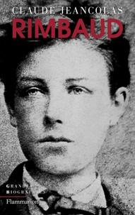 Claude Jeancolas - Rimbaud.