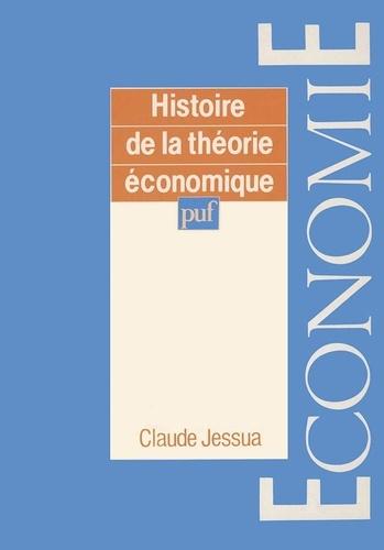 Claude Jessua - Histoire de la théorie économique.