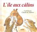 Claude-K Dubois et Carl Norac - L'île aux câlins.