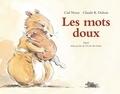 Claude-K Dubois et Carl Norac - Les mots doux.