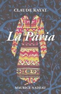 Claude Kayat - La Paria.