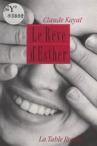 Claude Kayat - Le Rêve d'Esther.