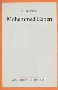 Claude Kayat - Mohammed Cohen.