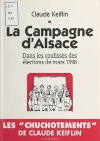 Claude Keiflin - La campagne d'Alsace.