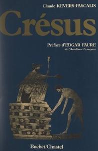 Claude Kevers-Pascalis et Edgar Faure - Crésus.