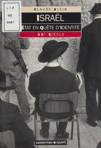 Claude Klein - Israël, État en quête d'identité.