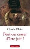 Claude Klein - Peut-on cesser d'être juif ? - A propos de Shlomo Sand, de ses livres et de l'usage qui en est fait.