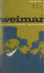 Claude Klein et Marc Ferro - Weimar.