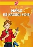 Claude Klotz - Drôle de samedi soir !.