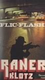 Claude Klotz - Flic-flash.