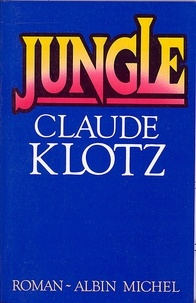 Claude Klotz - Jungle.