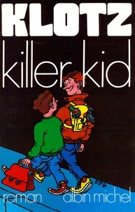 Claude Klotz - Killer Kid.