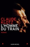 Claude Klotz - L'Homme du train.