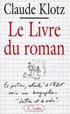 Claude Klotz - Le livre du roman.