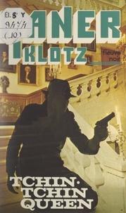 Claude Klotz - Raner (10) - Tchin-tchin queen.