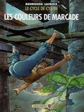 Claude Lacroix et François Bourgeon - Le cycle de Cyann Tome 4 : Les couleurs de Marcade.
