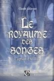 Claude Lafargue - Le Royaume des Songes.