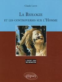 Claude Lafon - La biologie et les controverses sur l'Homme.