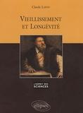 Claude Lafon - Vieillissement et longévité.