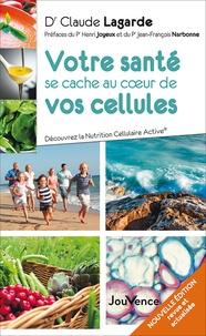 Votre santé se cache au coeur de vos cellules - Découvrez la nutrition cellulaire active.pdf