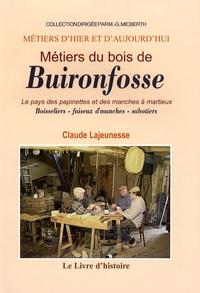 Métiers du Bois de Buironfosse - Le pays de spapinettes et des manches à martieux.pdf