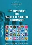 Claude Lambert - 13e répertoire des plaques de muselets du champagne.