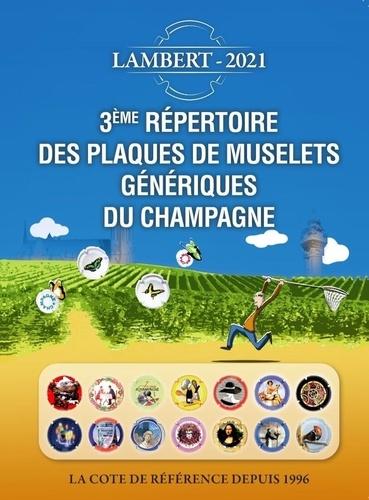 Claude Lambert - Répertoire des plaques de muselets génériques du Champagne.