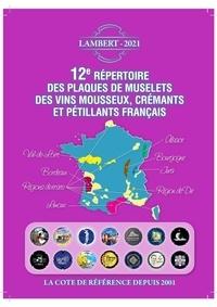 Claude Lambert - Répertoire mousseux - Répertoire Lambert des plaques de muselet de vins mousseux.