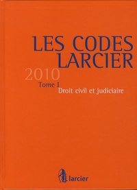 Claude Lamberts et Jean-Jacques Willems - Droit civil et judiciaire 2011 - Tome 1 avec Complément 2010 : Mise à jour au 1er septembre 2010.