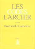 Claude Lamberts et Jean-Jacques Willems - Les codes Larcier - Tome 1, Droit civil et judiciaire.
