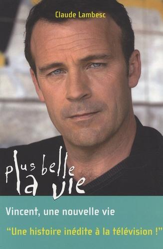 Vincent Plus Belle La Vie